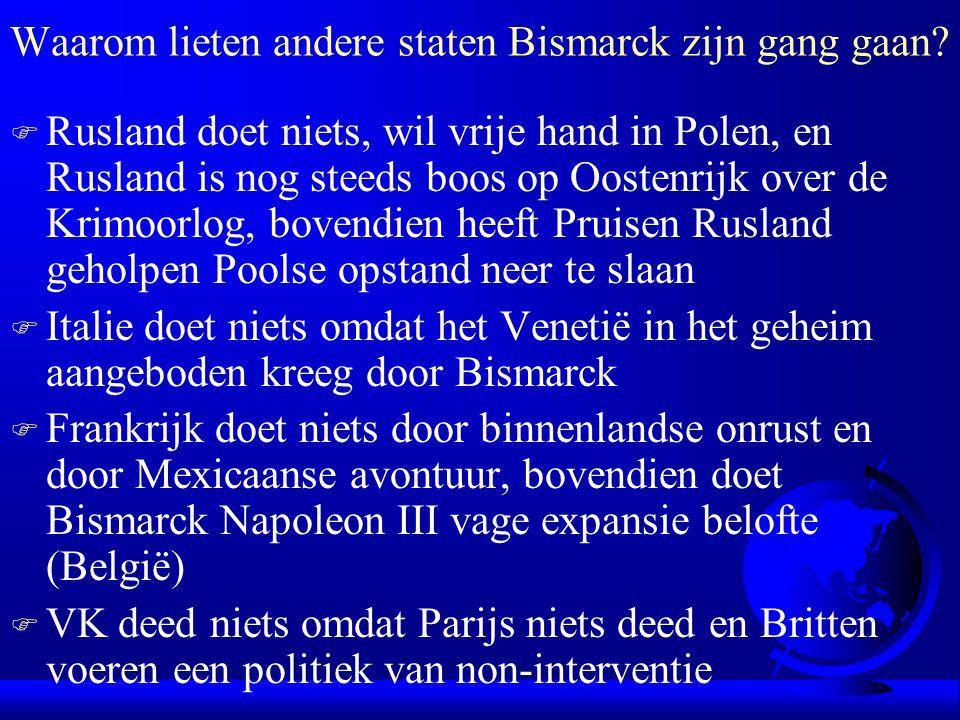 Waarom lieten andere staten Bismarck zijn gang gaan.