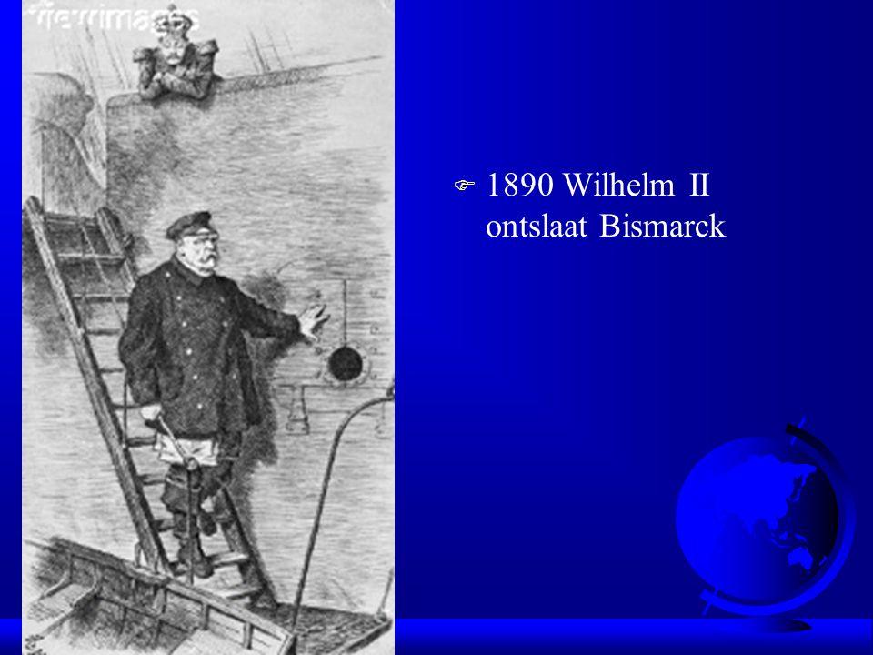 F 1890 Wilhelm II ontslaat Bismarck