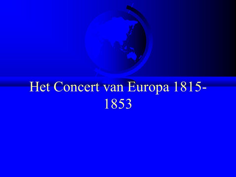 Het Concert van Europa 1815- 1853