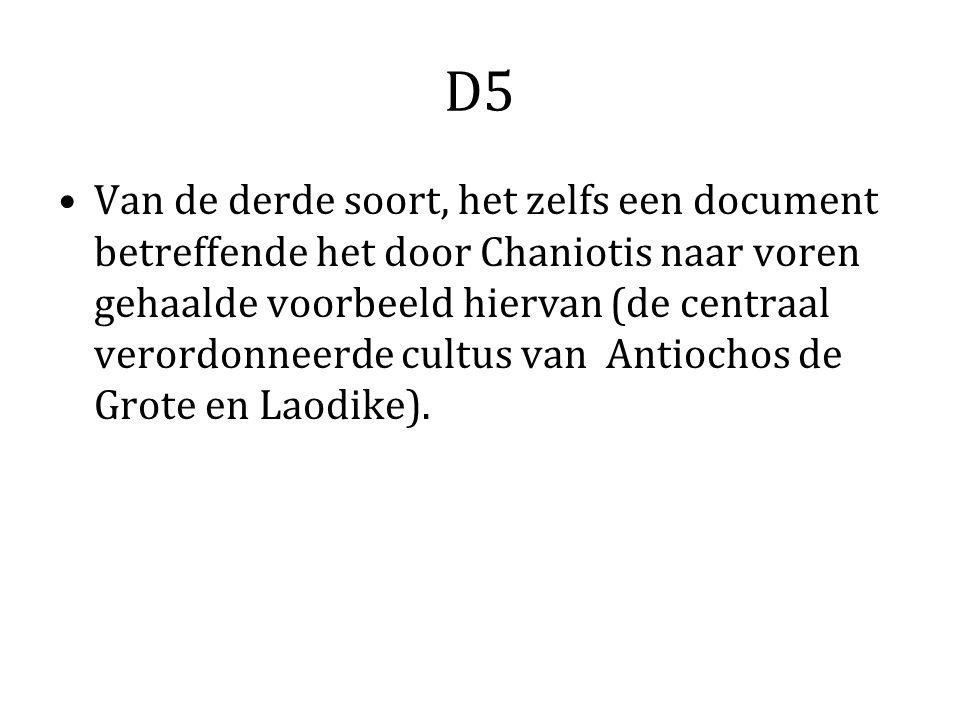 D5 Van de derde soort, het zelfs een document betreffende het door Chaniotis naar voren gehaalde voorbeeld hiervan (de centraal verordonneerde cultus