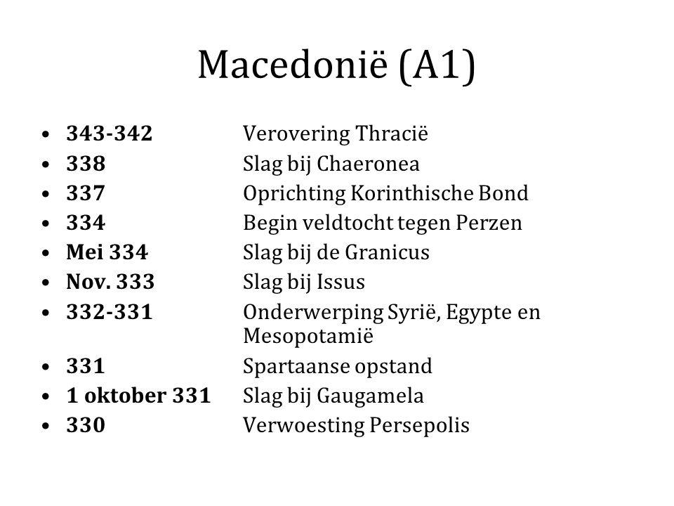 Macedonië (A1) 343-342 Verovering Thracië 338 Slag bij Chaeronea 337 Oprichting Korinthische Bond 334 Begin veldtocht tegen Perzen Mei 334 Slag bij de