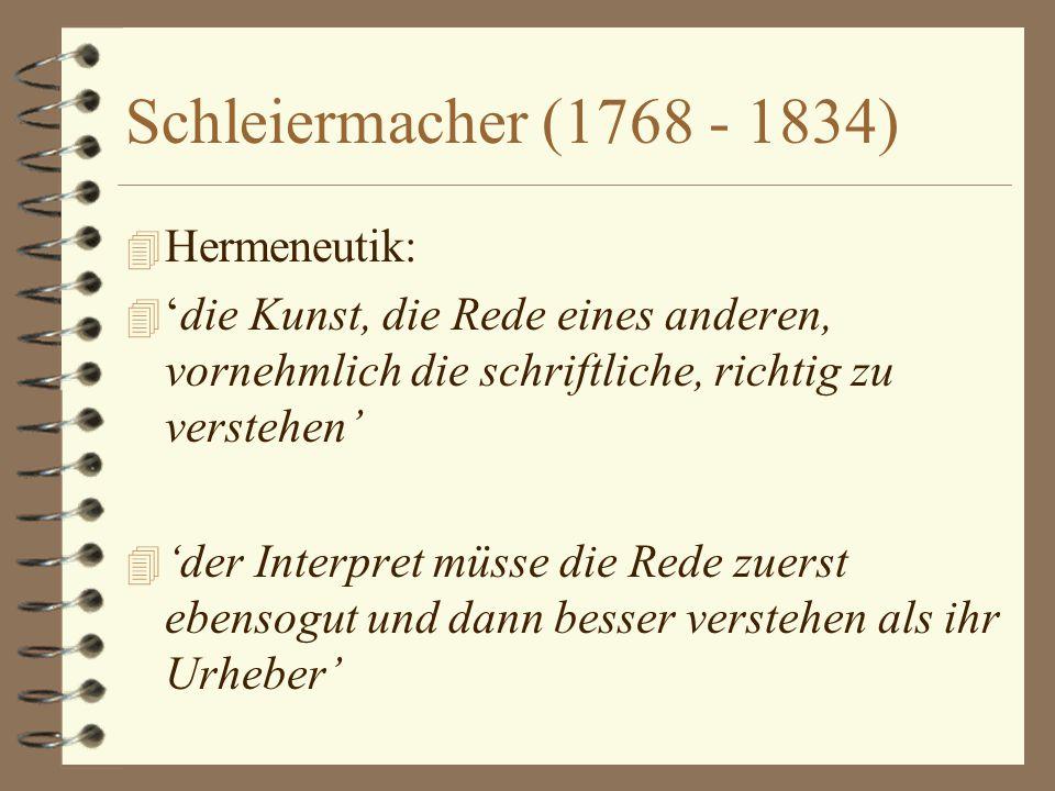 Van tekst naar levenssituaties 4 Hermeneutiek: 4 - t/m Schleiermacher (ca 1810): interpretatie van teksten 4 - Dilthey (ca 1880): interpretatie van te