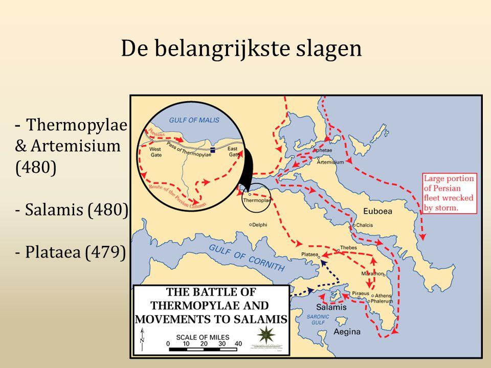 De belangrijkste slagen - Thermopylae & Artemisium (480) - Salamis (480) - Plataea (479)