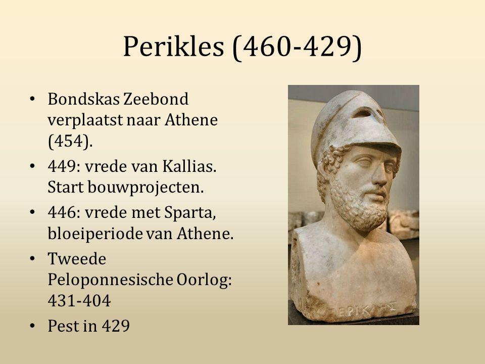 Perikles (460-429) Bondskas Zeebond verplaatst naar Athene (454). 449: vrede van Kallias. Start bouwprojecten. 446: vrede met Sparta, bloeiperiode van