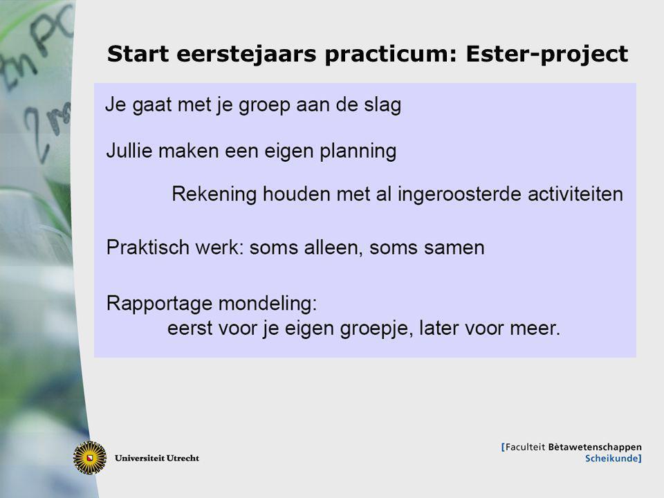 11 Start eerstejaars practicum: Ester-project