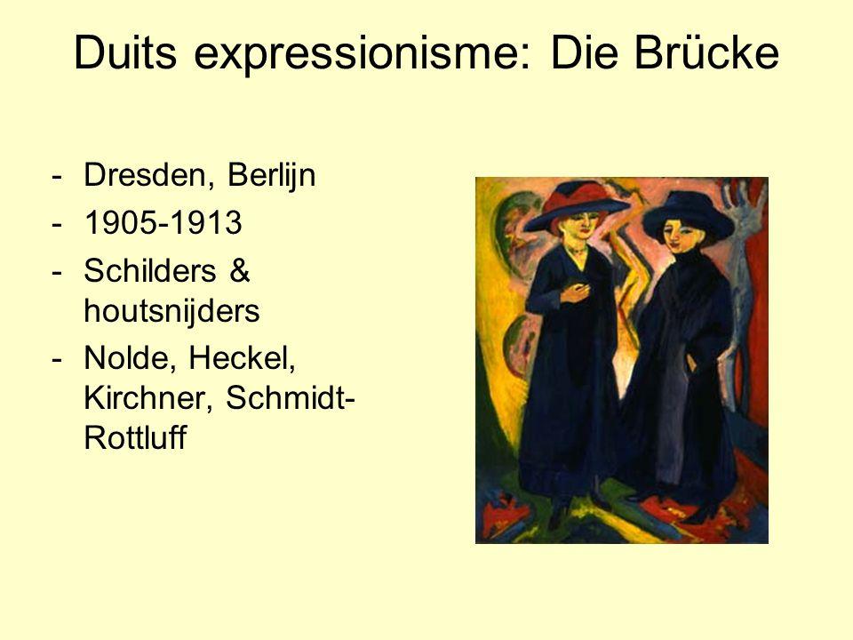 Duits expressionisme: Die Brücke -Dresden, Berlijn -1905-1913 -Schilders & houtsnijders -Nolde, Heckel, Kirchner, Schmidt- Rottluff