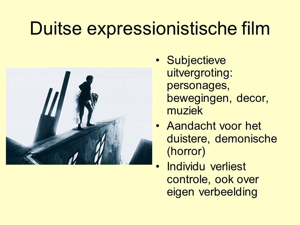 Duitse expressionistische film Subjectieve uitvergroting: personages, bewegingen, decor, muziek Aandacht voor het duistere, demonische (horror) Indivi