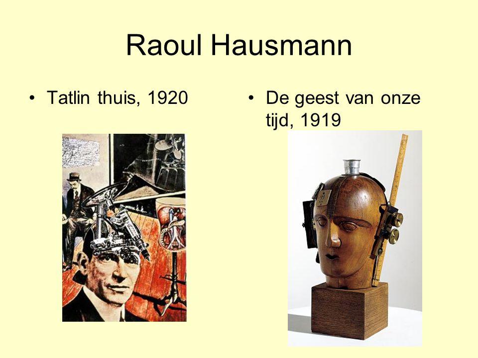 Raoul Hausmann Tatlin thuis, 1920De geest van onze tijd, 1919