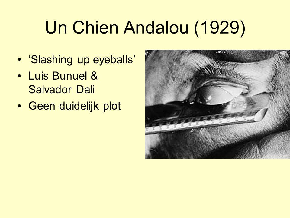 Un Chien Andalou (1929) 'Slashing up eyeballs' Luis Bunuel & Salvador Dali Geen duidelijk plot