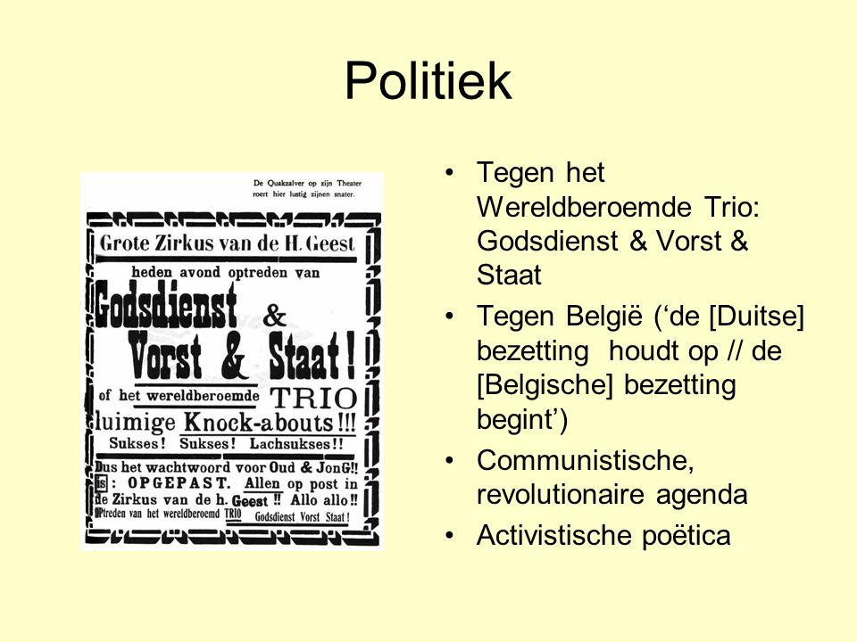 Politiek Tegen het Wereldberoemde Trio: Godsdienst & Vorst & Staat Tegen België ('de [Duitse] bezetting houdt op // de [Belgische] bezetting begint')