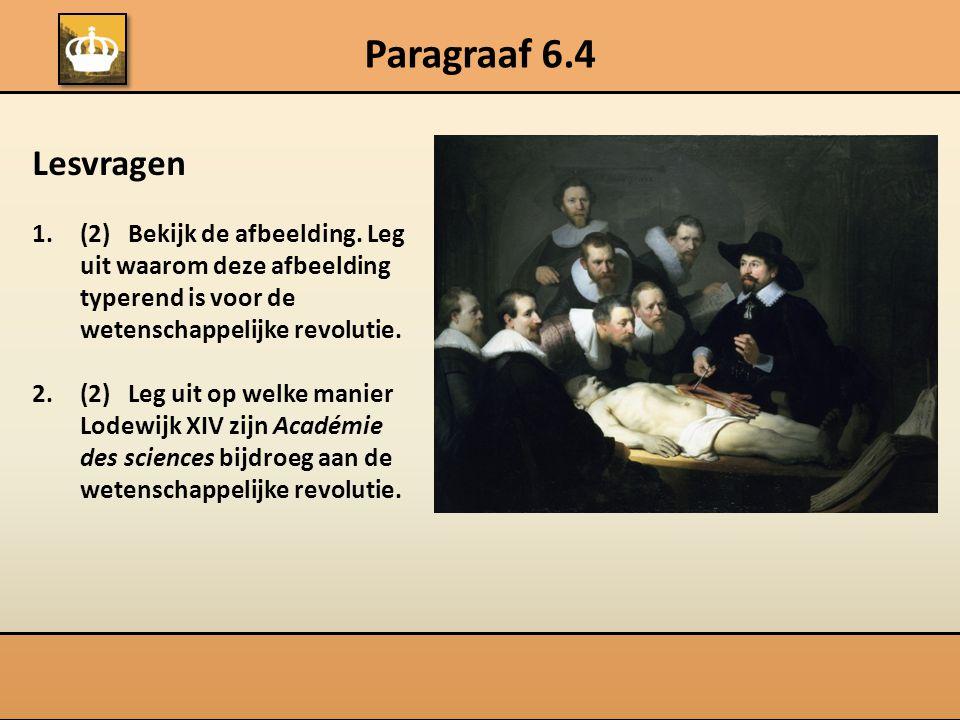 Paragraaf 6.4 Lesvragen 1.(2) Bekijk de afbeelding.