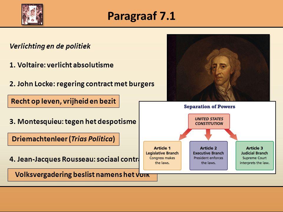 Verlichting en de politiek 1.Voltaire: verlicht absolutisme 2.