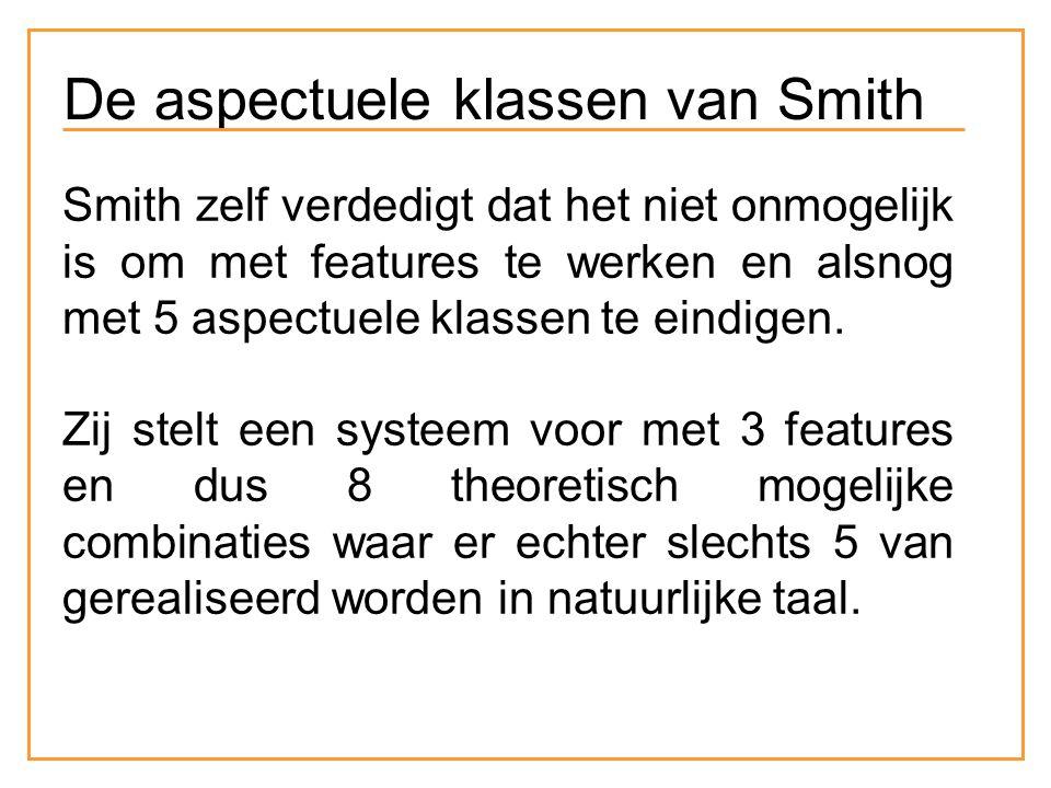 Smith zelf verdedigt dat het niet onmogelijk is om met features te werken en alsnog met 5 aspectuele klassen te eindigen.