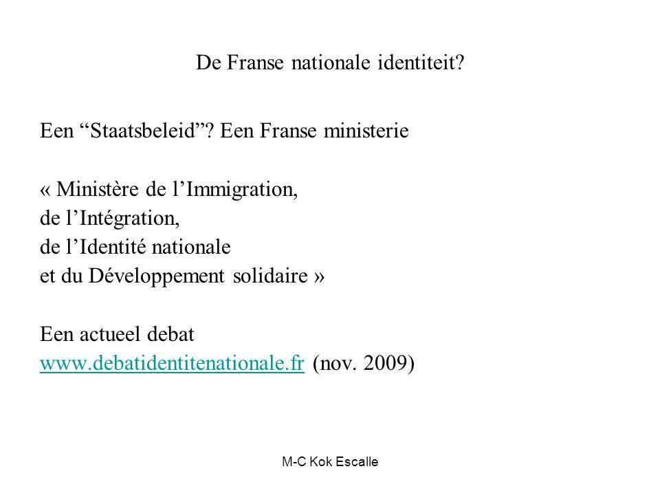 "De Franse nationale identiteit? Een ""Staatsbeleid""? Een Franse ministerie « Ministère de l'Immigration, de l'Intégration, de l'Identité nationale et d"