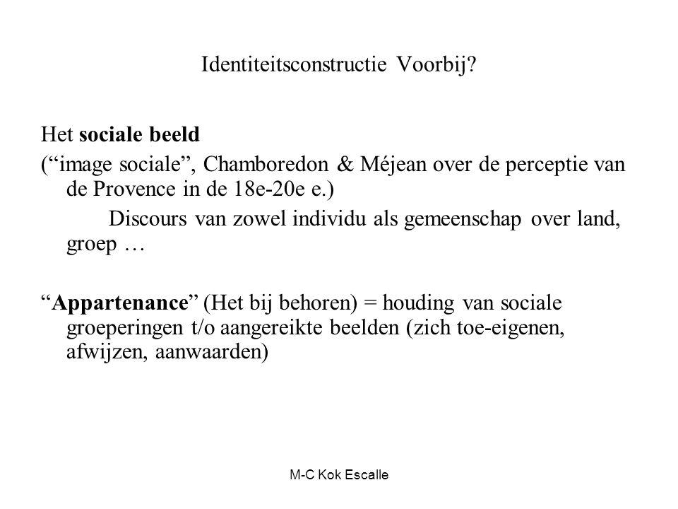 """Identiteitsconstructie Voorbij? Het sociale beeld (""""image sociale"""", Chamboredon & Méjean over de perceptie van de Provence in de 18e-20e e.) Discours"""