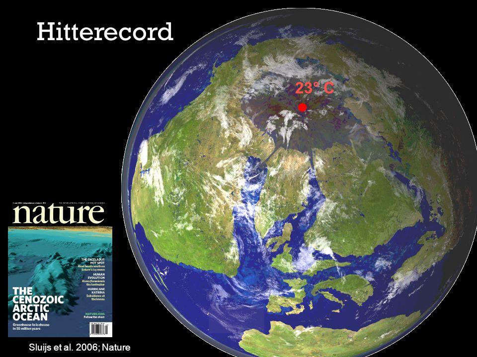 Hitterecord 23 ° C Sluijs et al. 2006; Nature