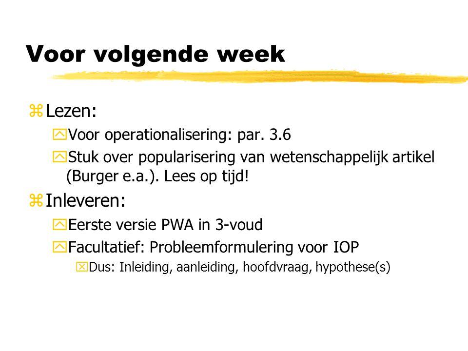 Voor volgende week zLezen: yVoor operationalisering: par.