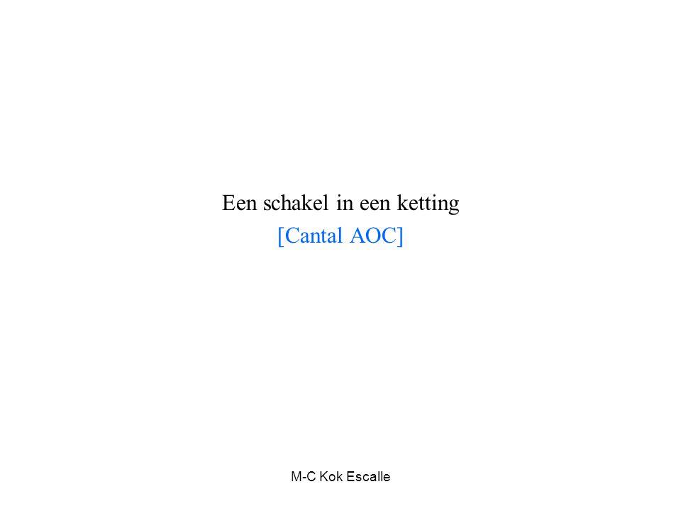 M-C Kok Escalle Een schakel in een ketting [Cantal AOC]