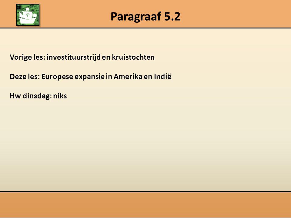 Paragraaf 5.2 Einde middeleeuwen rond 1500: waarom.