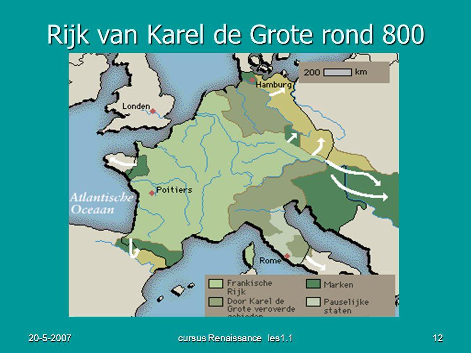20-5-2007cursus Renaissance les1.112 Rijk van Karel de Grote rond 800