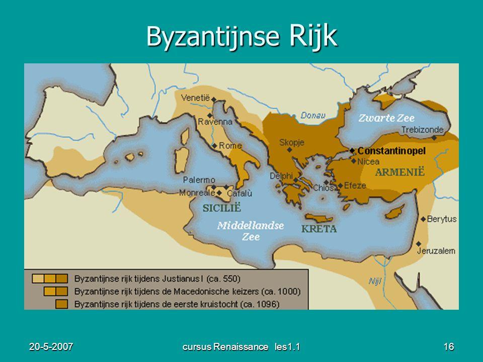 20-5-2007cursus Renaissance les1.116 Byzantijnse Rijk
