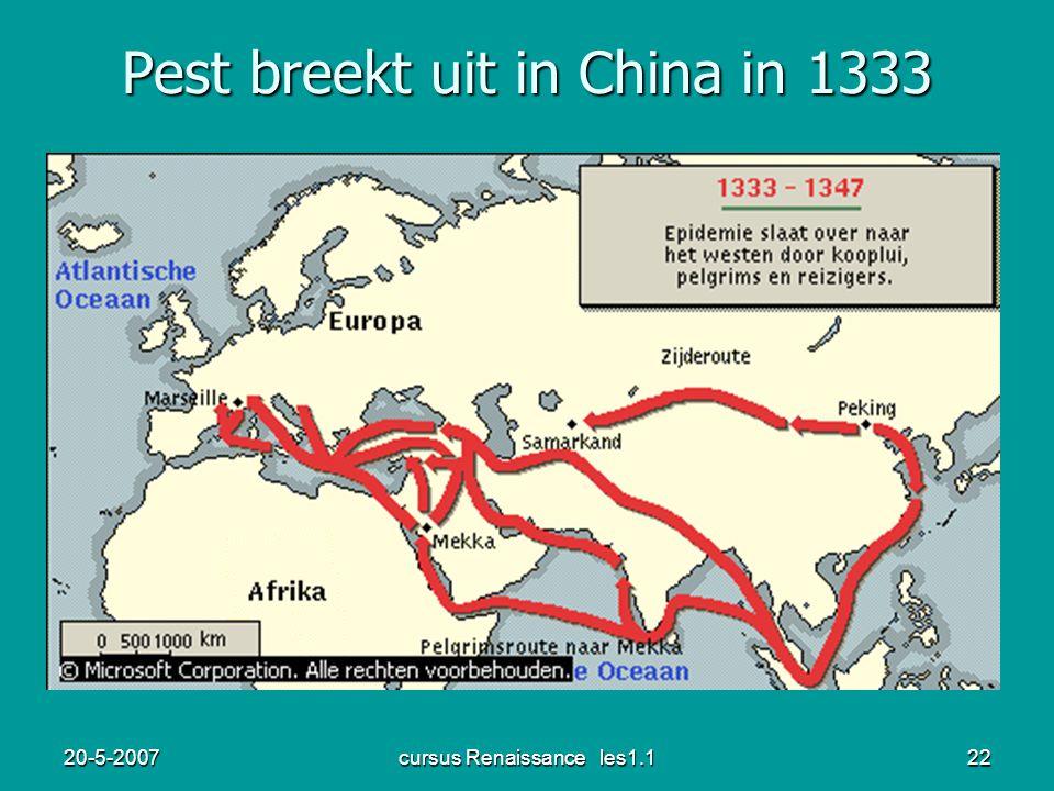 20-5-2007cursus Renaissance les1.122 Pest breekt uit in China in 1333