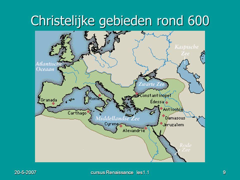 20-5-2007cursus Renaissance les1.19 Christelijke gebieden rond 600