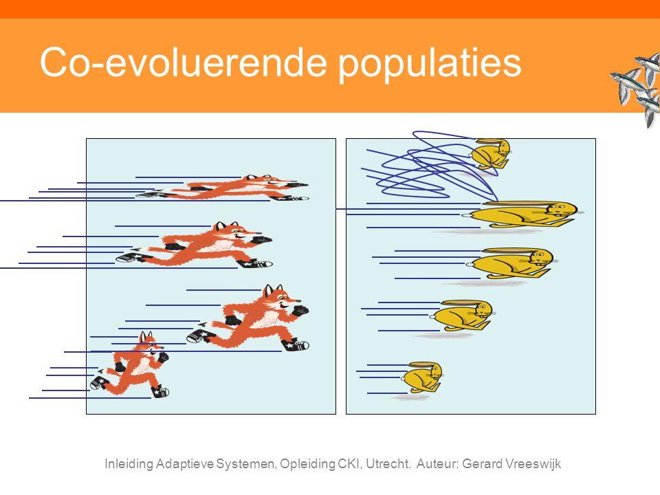 Inleiding Adaptieve Systemen, Opleiding CKI, Utrecht. Auteur: Gerard Vreeswijk Co-evoluerende populaties
