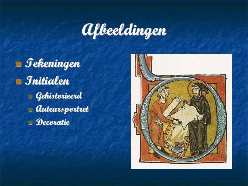 Afbeeldingen Tekeningen Tekeningen Initialen Initialen Gehistorieerd Gehistorieerd Auteursportret Auteursportret Decoratie Decoratie