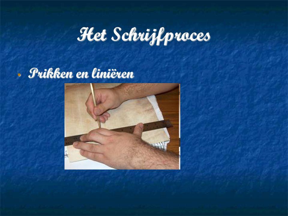 Het Schrijfproces Prikken en liniëren Prikken en liniëren