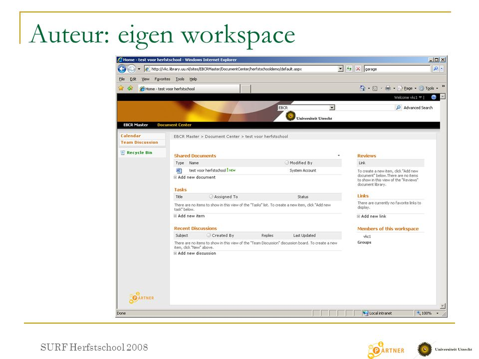 Auteur: eigen workspace SURF Herfstschool 2008