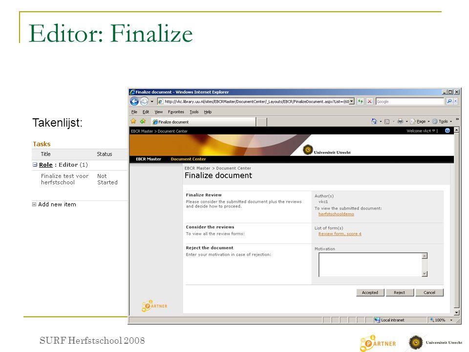 Editor: Finalize Takenlijst: SURF Herfstschool 2008