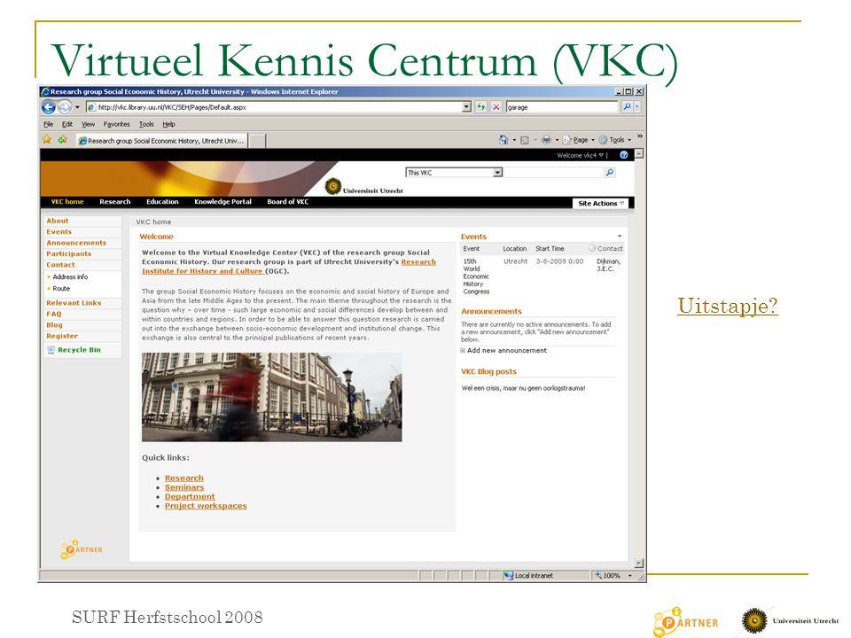 Virtueel Kennis Centrum (VKC) SURF Herfstschool 2008 Uitstapje?