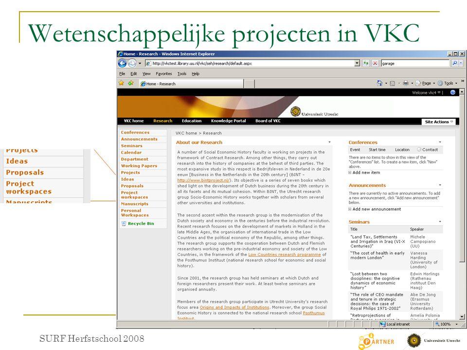 Wetenschappelijke projecten in VKC SURF Herfstschool 2008
