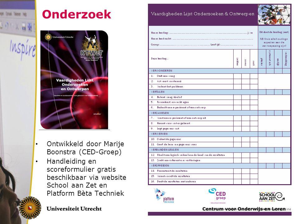 Onderzoek Ontwikkeld door Marije Boonstra (CED-Groep) Handleiding en scoreformulier gratis beschikbaar via website School aan Zet en Platform Bèta Tec
