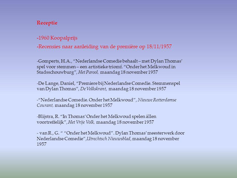 """Receptie -1960 Koopalprijs -Recensies naar aanleiding van de première op 18/11/1957 -Gomperts, H.A., """"Nederlandse Comedie behaalt – met Dylan Thomas'"""