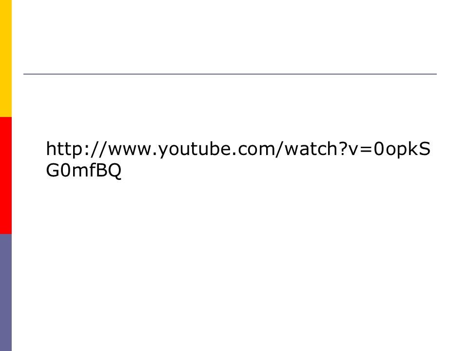 http://www.youtube.com/watch?v=0opkS G0mfBQ