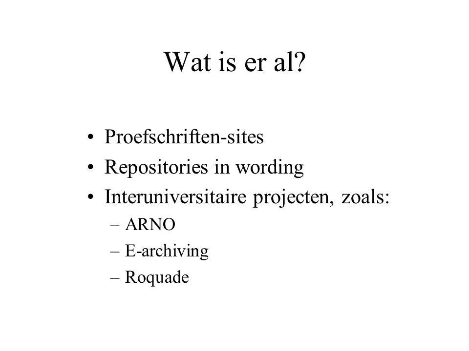 Vragen Waarom institutional repositories.Wat heb je er eigenlijk aan.