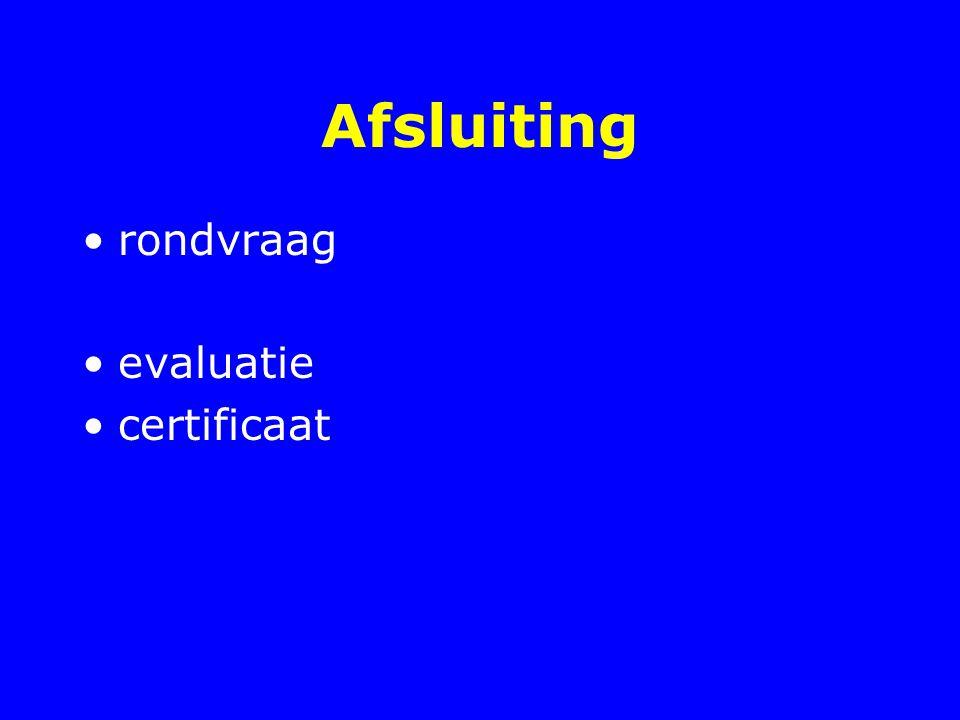 Afsluiting rondvraag evaluatie certificaat