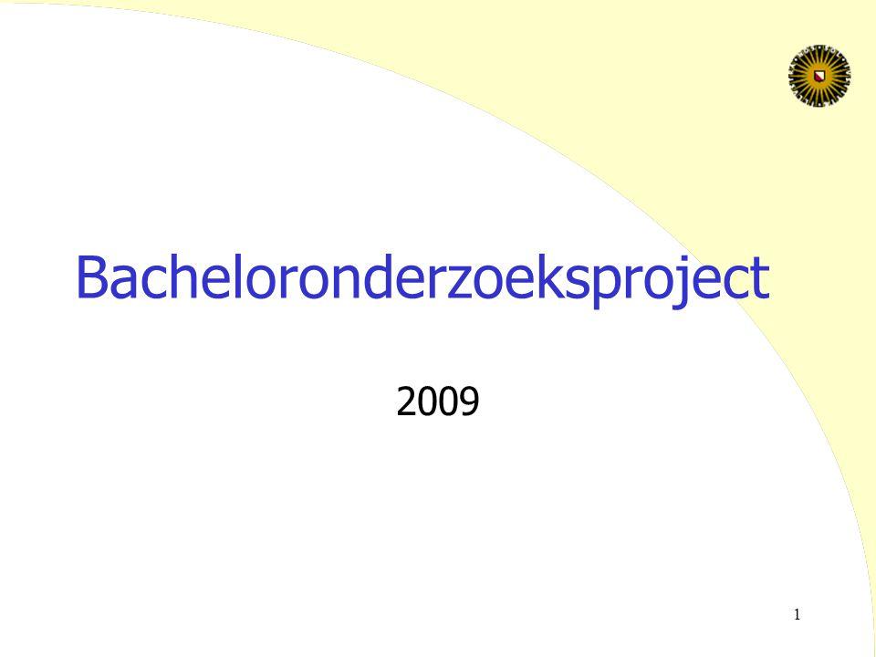 2 Stage / onderzoeksproject  Functie binnen de studie: –afsluiting van de bachelorstudie –een proeve van bekwaamheid als academisch geschoold professional –toepassen van opgedane kennis in de praktijk –15 ECTs, 1 periode (1 t/m 4)