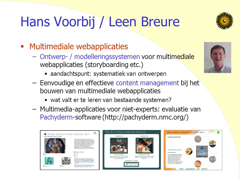 40 Hans Voorbij / Leen Breure  Multimediale webapplicaties –Ontwerp- / modelleringssystemen voor multimediale webapplicaties (storyboarding etc.) aan