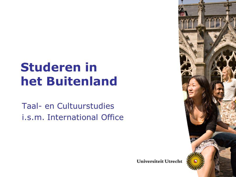 Studeren in het Buitenland Taal- en Cultuurstudies i.s.m. International Office