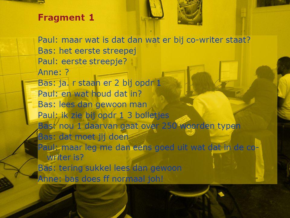 Fragment 1 Paul: maar wat is dat dan wat er bij co-writer staat.