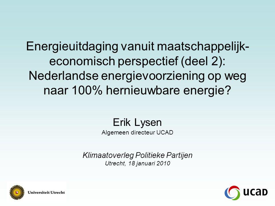 Energieuitdaging vanuit maatschappelijk- economisch perspectief (deel 2): Nederlandse energievoorziening op weg naar 100% hernieuwbare energie.
