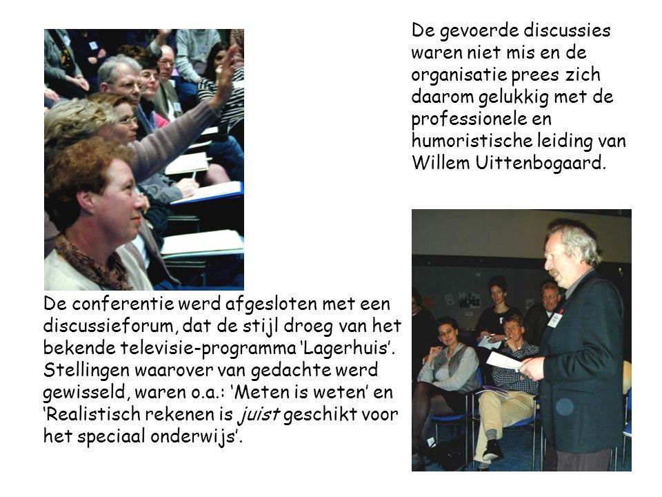 De conferentie werd afgesloten met een discussieforum, dat de stijl droeg van het bekende televisie-programma 'Lagerhuis'.