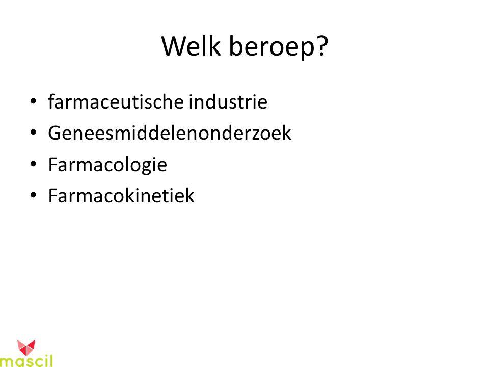 Welk beroep farmaceutische industrie Geneesmiddelenonderzoek Farmacologie Farmacokinetiek