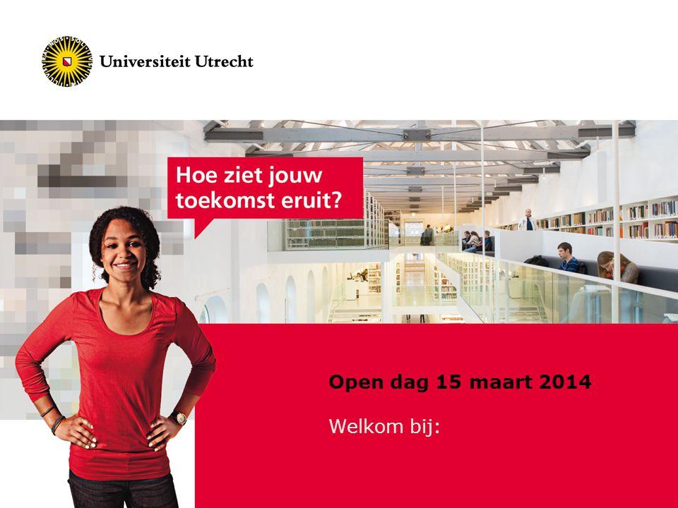 Open dag 15 maart 2014 Welkom bij:
