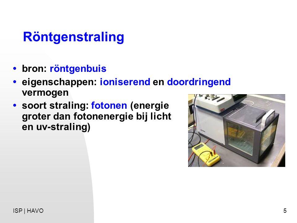 5 Röntgenstraling bron: röntgenbuis eigenschappen: ioniserend en doordringend vermogen soort straling: fotonen (energie groter dan fotonenergie bij li