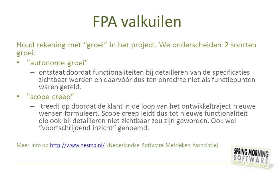 """FPA valkuilen Houd rekening met """"groei"""" in het project. We onderscheiden 2 soorten groei:"""