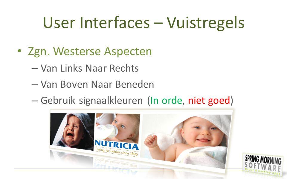 User Interfaces – Vuistregels Zgn. Westerse Aspecten – Van Links Naar Rechts – Van Boven Naar Beneden – Gebruik signaalkleuren (In orde, niet goed)